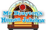 Mr Draytons Human Jukebox